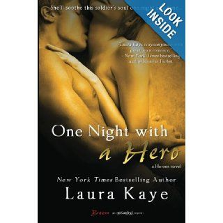 One Night With a Hero (Heroes): Laura Kaye: 9781622668038: Books