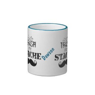 Don't Trash the Stache Mustache Retro Hipster Coffee Mugs