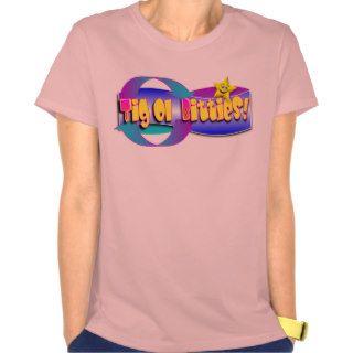 Tig Ol Bitties Tee Shirt