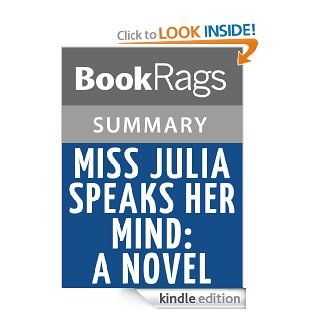 Miss Julia Speaks Her Mind A Novel by Ann B. Ross l Summary & Study Guide eBook BookRags Kindle Store