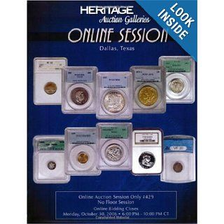 Heritage Online Session Only #429: Heritage Numismatic Auctions Inc.: 9781599670867: Books