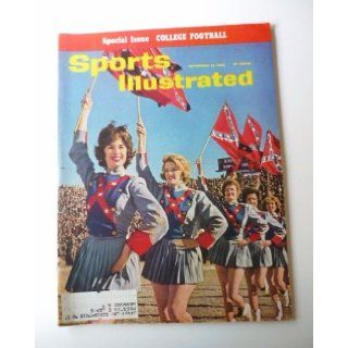 Sports Illustrated September 24 1962 Ole Miss Confederate Flag Girls (Special Issue: College Football): Henry Luce: Books