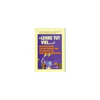 Lehre tut viel . . .: Gerhard Uhland Dietz, Eduard Matt, Karl F. Schumann: Bücher