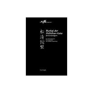 Sh�t�kan Kata, Bd 4: Bunkai der Sh�t�kan Kata ab Schwarzgurt: Fiore Tartaglia: Bücher