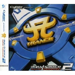 Cyber Trance Presents: Ayu Trance: Ayumi Hamasaki: Music