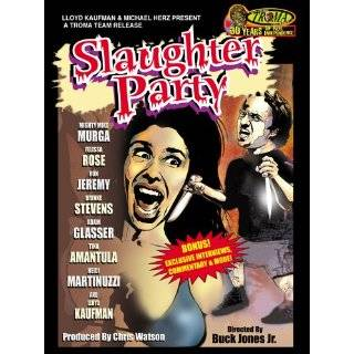Slaughter Party Ron Jeremy, Adam Glasser, Felissa Rose