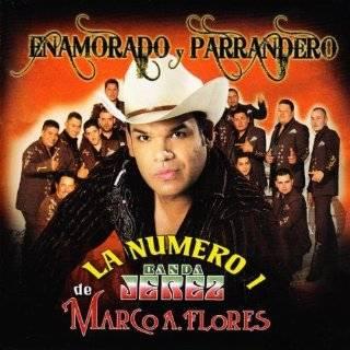 Te Advierto: La Numero 1 Banda Jerez De Marco A. Flores